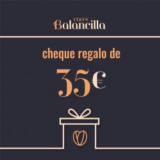 CHEQUE REGALO Cafés Balancilla